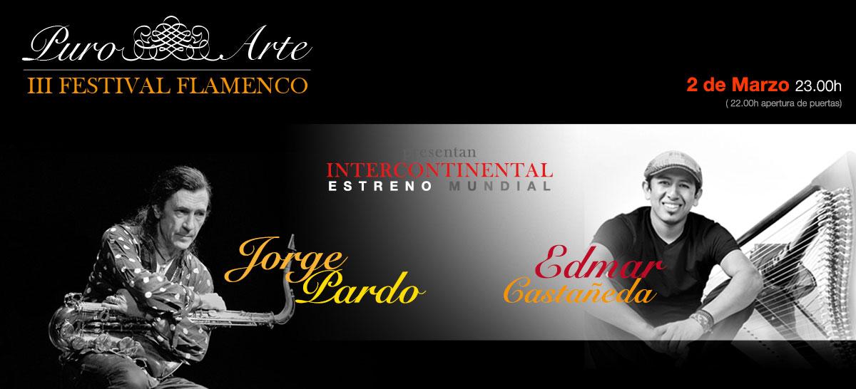 Jorge Pardo y Edmar Castañeda 2 de marzo 2019 Tablao Flamenco Puro Arte